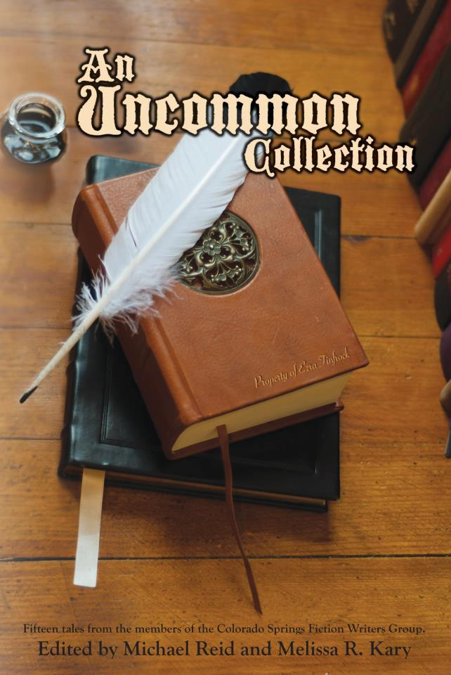 Cover for Colorado Springs Fiction Writers Group's anthology An Uncommon Collection